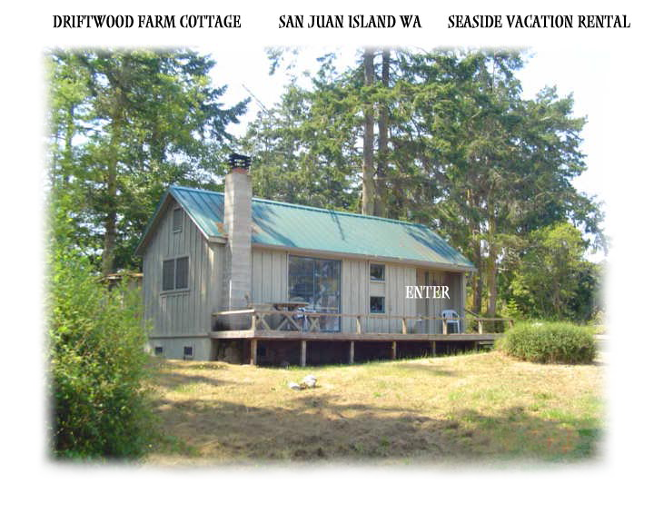 Driftwood Farm Cottage Vacation Rental San Juan Island